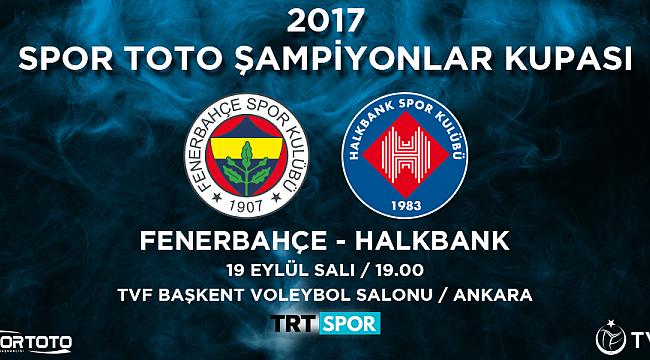 Şampiyonlar Kupası Ankara'da