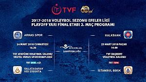 Efeler Ligi Play-off Yarı Final Etabı İkinci Karşılaşmaları Başlıyor
