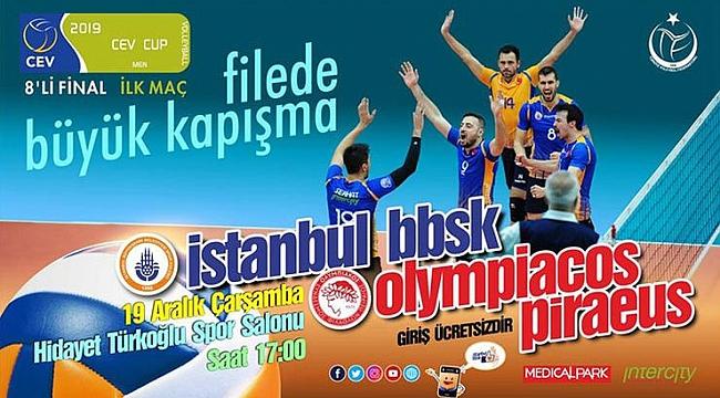 İstanbul Büyükşehir Belediyespor, Olympiakos'u ağırlayacak
