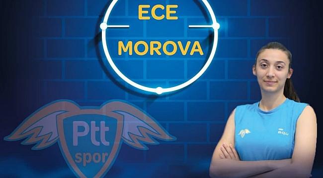 Ece Morova yeni sezonda PTT'de!