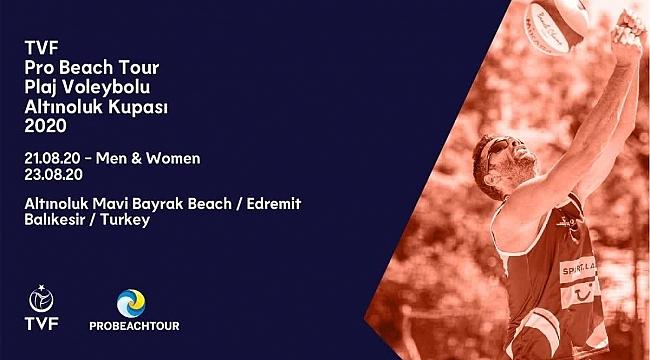TVF Pro Beach Tour Altınoluk Kupası Başlıyor